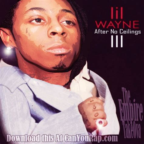 lil wayne after no ceilings 3 hosted by the empire takeova canyourap mixtape