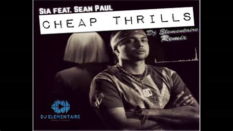 Cheap Thrills Remix by Sia Cheap Thrills Ft Sean Paul Dj Elementaire Remix