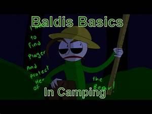 La Loca Fangirl de Todos — Camping with Baldi (Baldis ...