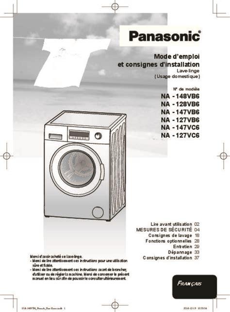 mode d emploi lave linge panasonic na 127vb6wgn trouver une solution 224 un probl 232 me panasonic na