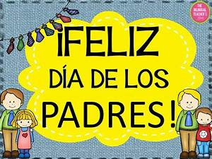 17 Best images about Father's Day In Spanish on Pinterest ...