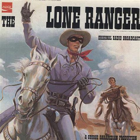 original radio broadcast the lone ranger
