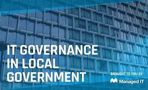 IT Governance in Local Government - Managed IT