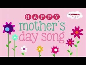 Mother's Day Songs for Children - YouTube