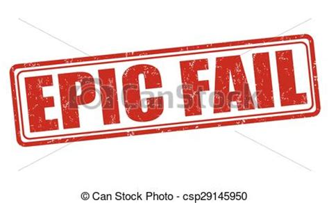 Clipart Vector Of Epic Fail Stamp  Epic Fail Grunge