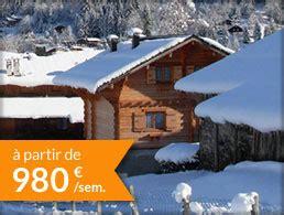 location chalet montagne s 233 lection chalet ski hiver 2015 2016