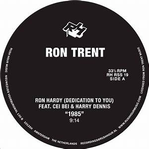 TRIBUTE TO RON HARDY [RHRSS19] - RON TRENT - RUSH HOUR ...