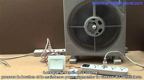 comment commande la vitesse du ventilateur avec interrupteur t 233 l 233 commande