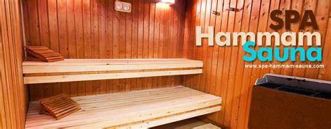 spa hamman sauna quelles diff 233 rences