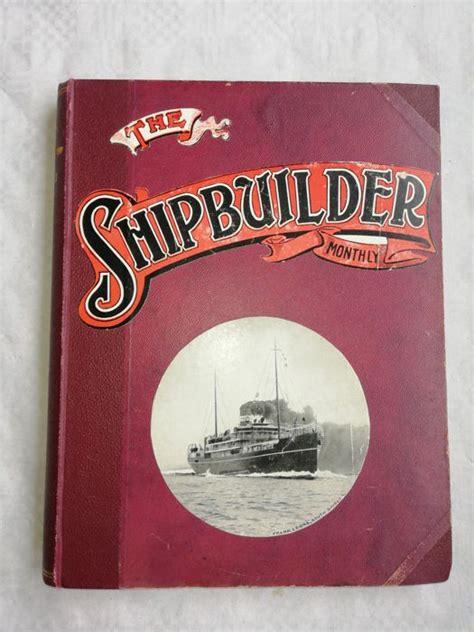 Scheepvaart Nummer scheepvaart the shipbuilder monthly 12 nummers in 2