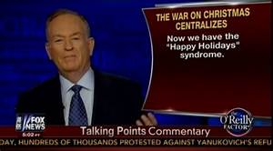 Bill O'Reilly Warns 'War On Christmas' Is Upon Us (VIDEO ...