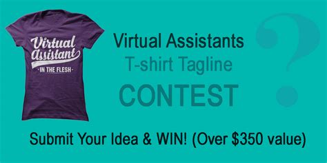 Virtual Assistant Tshirt Tagline Contest  Virtual Assistant Networking Organization