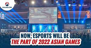 » 2022 Asian Games Will Have Esports Olympics Medal Events