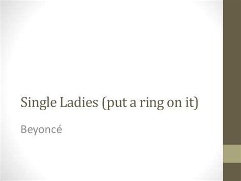 Single Ladies (put A Ring On It