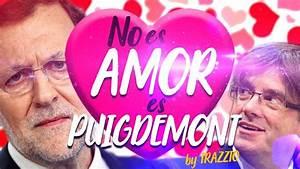 No es amor, es Puigdemont by Trazzto - Parodia Obsesión ...