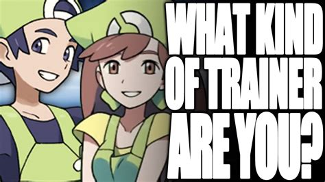 What Kind Of Pokémon Trainer Are You?  Episode 3