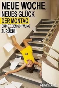 Bild Mit Spruch : neue woche montag lustiger spruch mit bild spr che suche ~ Markanthonyermac.com Haus und Dekorationen