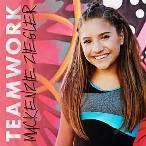 TEAMWORK | Mackenzie Ziegler Music