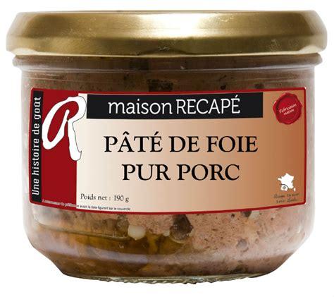 recap 233 p 226 t 233 de foie pur porc