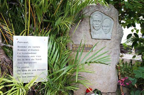 tombe du chanteur jacques brel 224 hiva oa marquises tahiti heritage