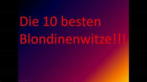 Die 10 Besten Blondinenwitze *hd* Doovi