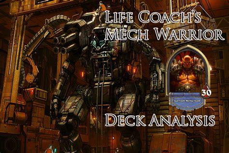 coach s mech warrior deck analysis 2p hearthstone heroes of warcraft hub