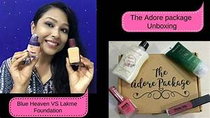 Blue heaven vs lakme foundation & The Adore Package ...