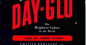 """""""The compound word, """"Day-Glo"""" —the name of the Cleveland ..."""