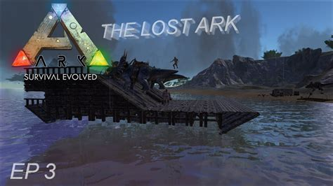 Ark Boat Youtube by Ark Se Ep 3 The Raft Boat Youtube