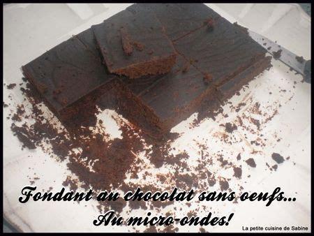 fondant au chocolat sans oeufs au micro ondes facile rapide et pas cher recette sur