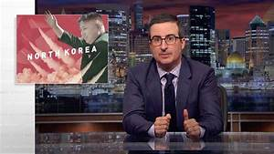 North Korea: Last Week Tonight with John Oliver (HBO ...