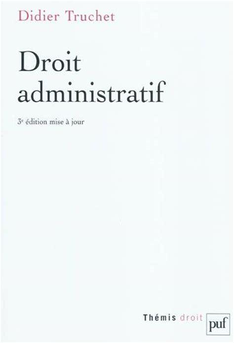livre droit administratif didier truchet presses universitaires de th 233 mis histoire