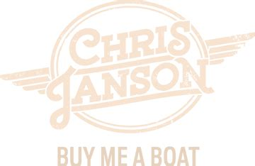 Chris Janson Buy Me A Boat Album Download by Music Chris Janson Official Website