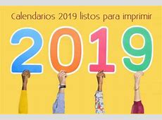 Calendarios 2019 listos para imprimir Recursos Gratis en