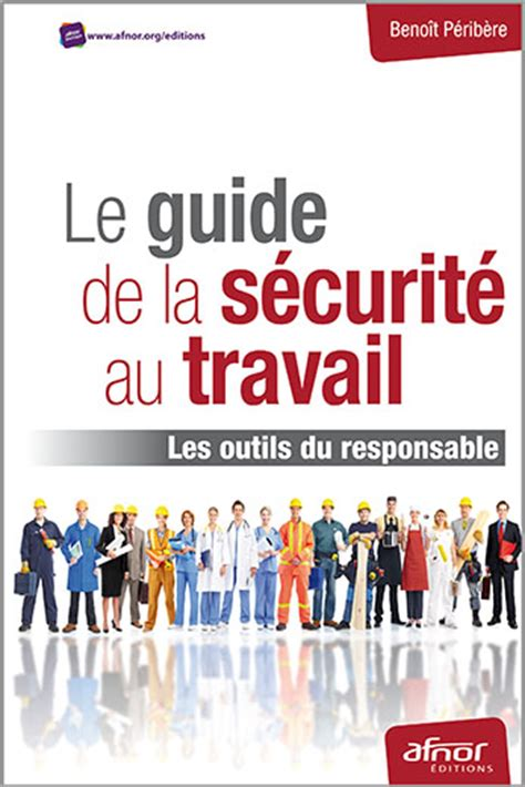 Le Guide De La Sécurité Au Travail  Les Outils Du