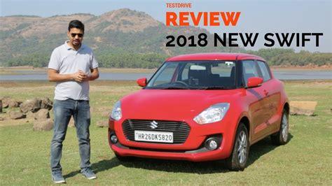 Here Is Our Review Of Muchawaited New Maruti Suzuki Swift
