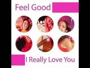 Feel Good - I really love you (ragga mix) - YouTube