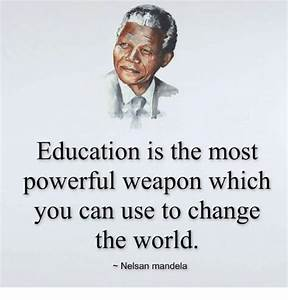 Education Is The Most Powerful Weapon Poster : education is the most powerful weapon which you can use to change the world nelsan mandela ~ Markanthonyermac.com Haus und Dekorationen