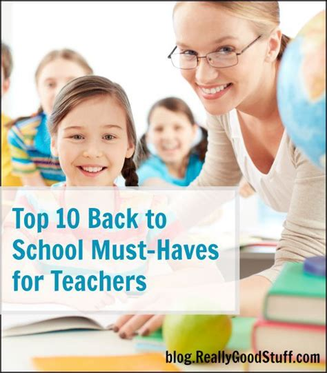 Top 10 Back To School Must Haves For Teachers  Teacher, School And Teaching Ideas