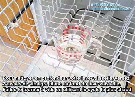 comment nettoyer facilement votre lave vaisselle avec du