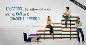 Education Is The Most Powerful Weapon Poster : education quote education is the most powerful weapon which you can use to change the world ~ Markanthonyermac.com Haus und Dekorationen