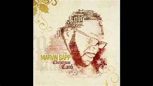 Marvin Sapp - Christmas Card 10/22/2013 - YouTube