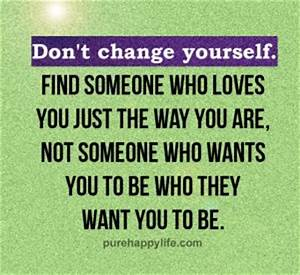 Dont Change Yourself Quotes. QuotesGram