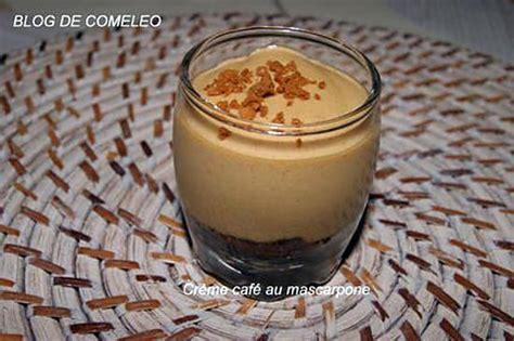 recette de cr 232 me caf 233 au mascarpone par comeleo