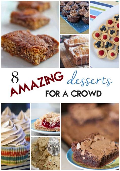 8 amazing desserts for a crowd 187 or whatever you do