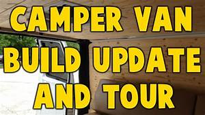 Camper Van Build Update and Mini-Tour - YouTube