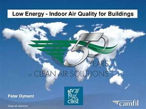Low Energy - Indoor Air Quality for Buildings
