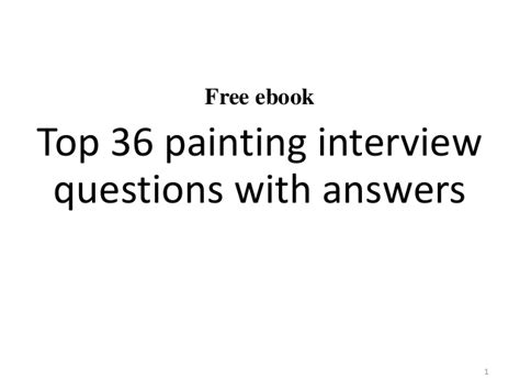 top 10 painting questions with answers