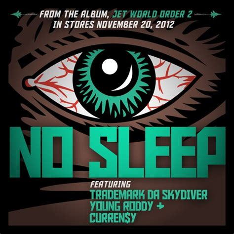 "Jet Life  ""no Sleep"" (feat Curren$y, Trademark Da"