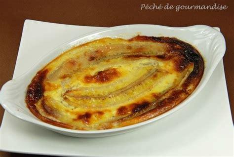 gratin de bananes 224 l antillaise p 233 ch 233 de gourmandise